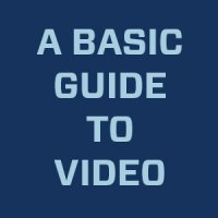 A Basic Guide to Commissioning Video